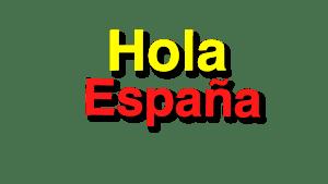 Hola Espana Spain