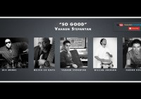 Vahagn Stepanyan – So Good [Official Video]