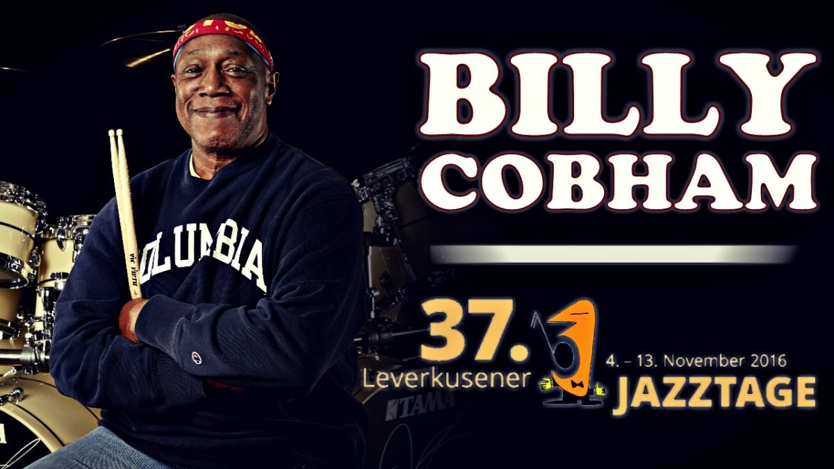 Billy Cobham & Band - Leverkusener Jazztage 2016 Jazz³+  Jazz