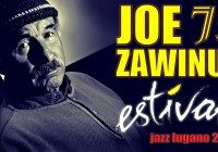 Joe Zawinul Syndicate: The 75th Birthday Show – Estival Jazz Lugano 2007