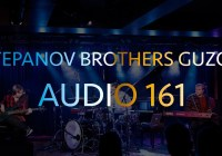 Stepanov Brothers Guzov | Audio 161
