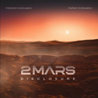 2MARS - New album Feodor and Farko Dosumov released