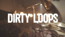 Dirty Loops – Work Shit Out