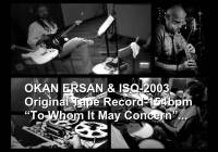 "Okan Ersan & ISQ ""To Whom it May Concern""(Original Tape)"