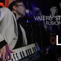 Valeriy Stepanov Fusion Project – Live