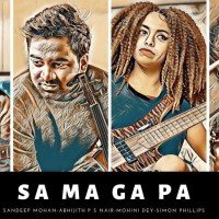 SA MA GA PA - ABHIJITH & SANDEEP ft.SIMON PHILLIPS & MOHINI DEY..!!!