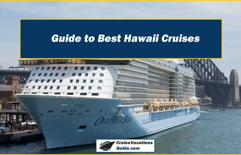 Guide to Best Hawaii Cruises