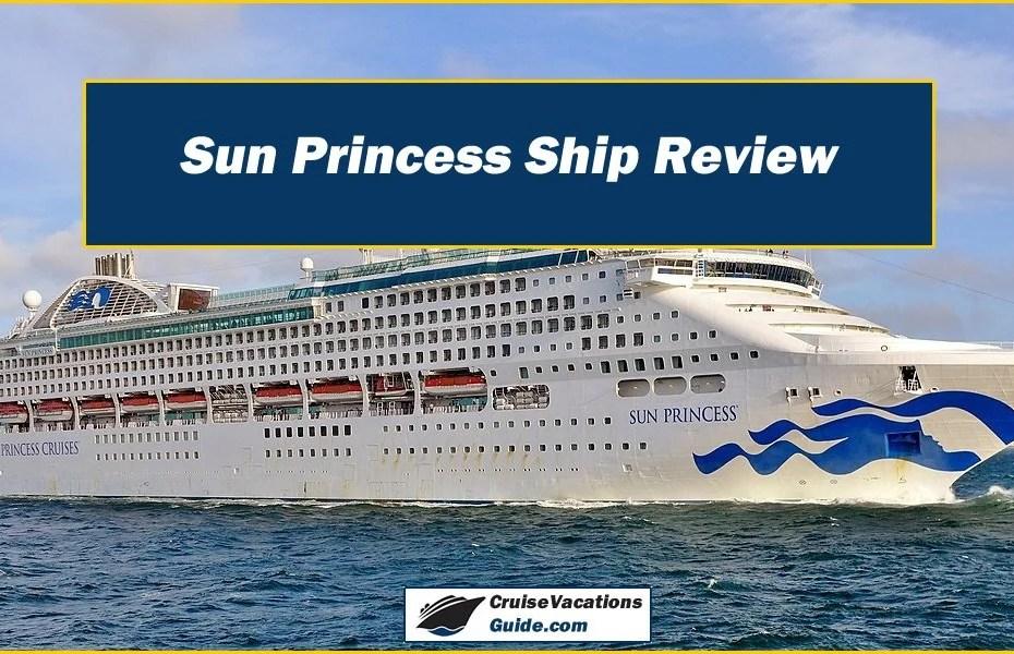 Sun Princess Ship Review