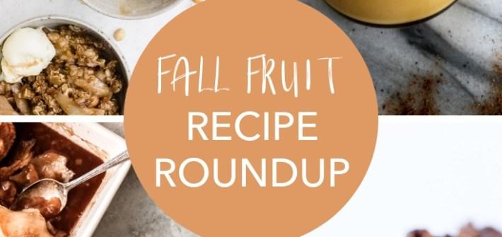 Fall Fruit Frenzy Roundup