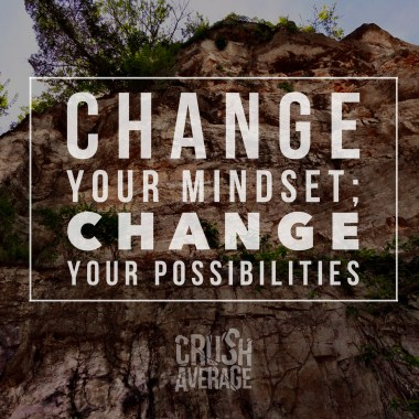 Mindset Opens Possibilities