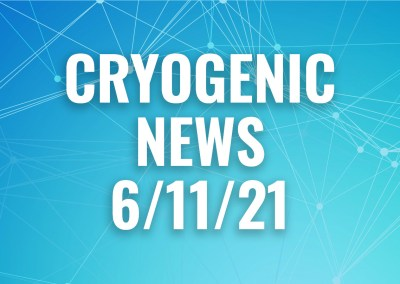 cryogenic news 6/11/21