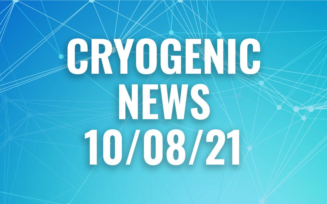 Cryogenic News of the Week October 8, 2021