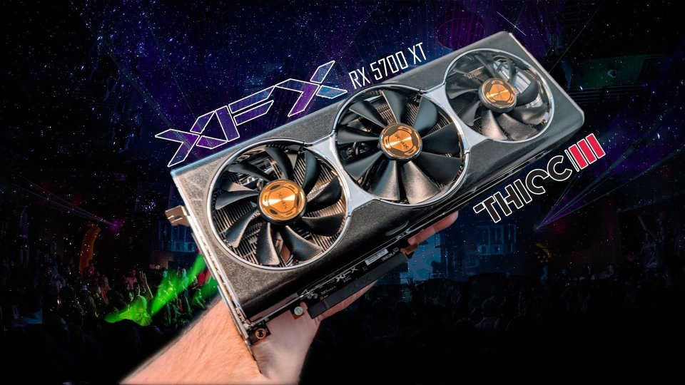 Best RX 5700 XT: All in XFX Thicc III Ultra Review
