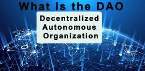 شرح مبسط لما هي المنظمة المستقلة اللامركزية DAO