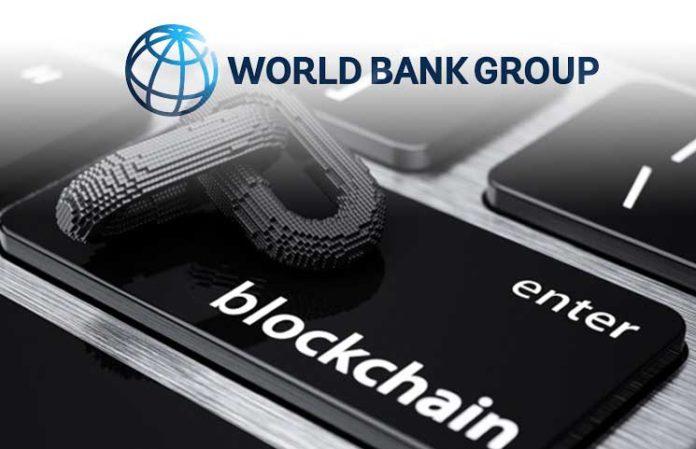 """رئيس البنك الدولي: تكنولوجيا السجل الموزع لديها """"إمكانات ضخمة"""" في تطوير الاقتصاد العالمي"""