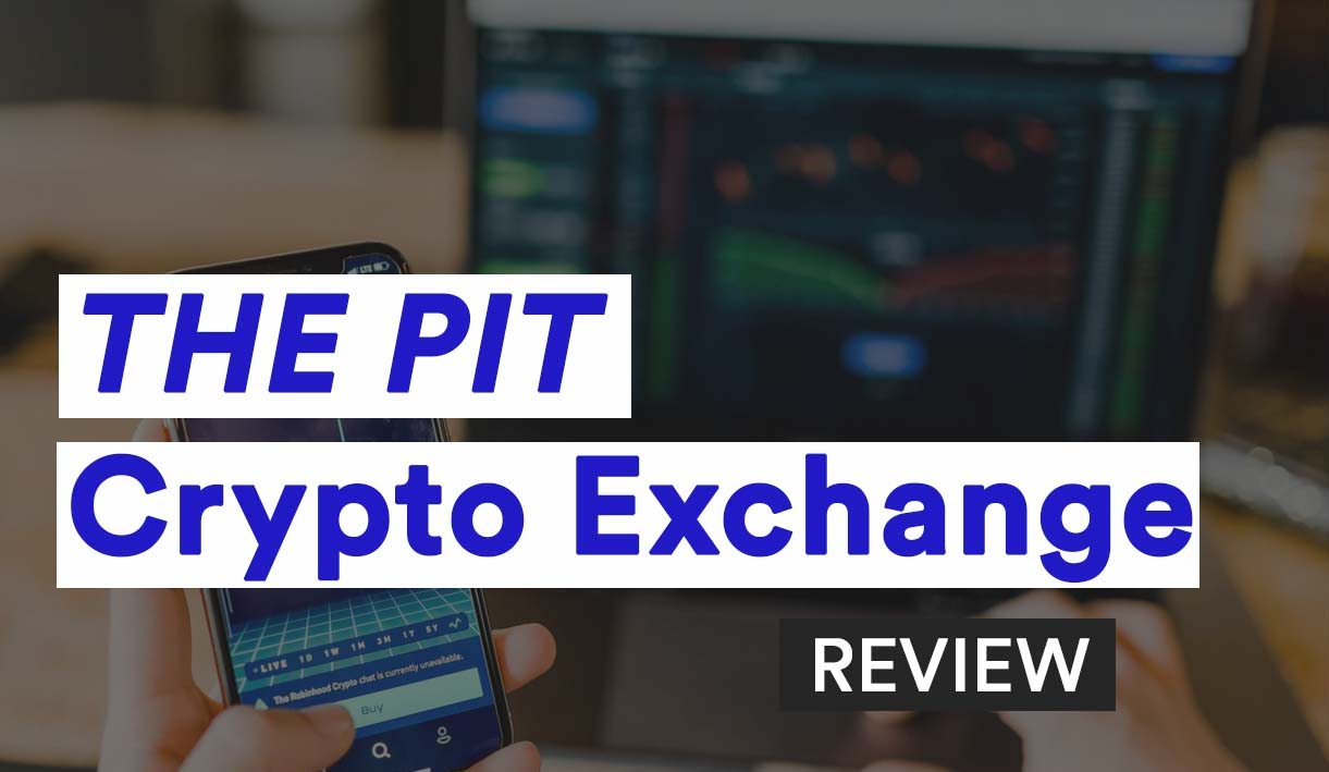The Pit Crypto Exchange Review