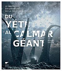 Du Yéti au Calmar Géant