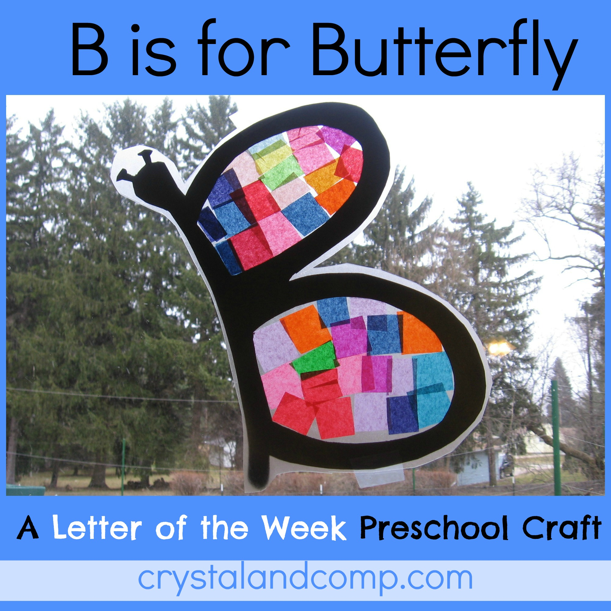Letter Of The Week B Is For Butterfly