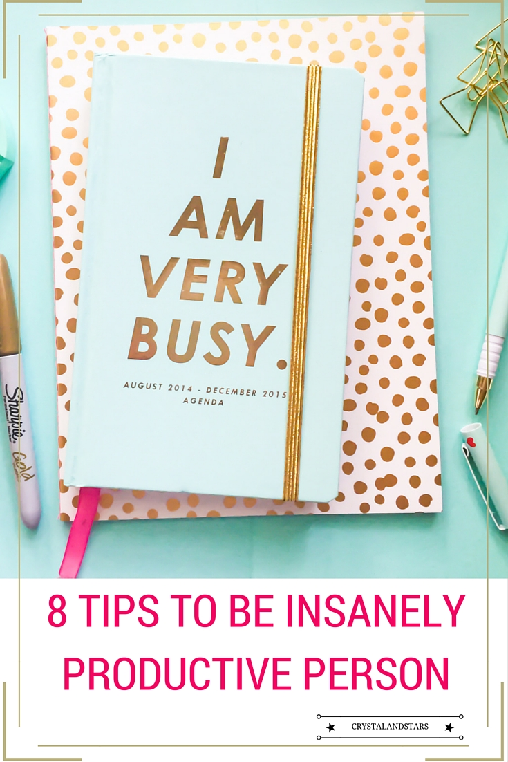 8 TIPS TO BE INSANELY PRODUCTIVE PERSON