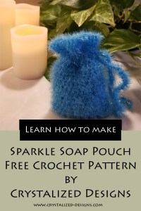 Sparkle Soap Pouch Free Crochet Pattern by Crystalized Designs