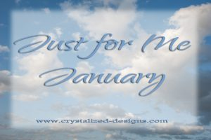 Just for me January by Crystalized Designs