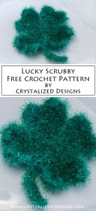 Lucky Scrubby Free Crochet Pattern by Crystalized Designs