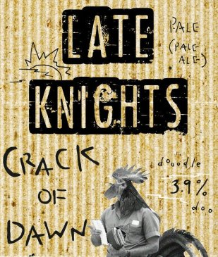 Late Knights: Beer