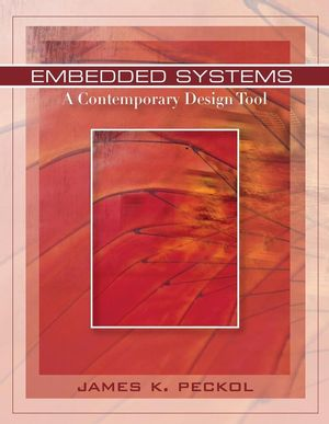 Cover of Embedded<br /><br /><br /> 								    Systems: A Contemporary Design Tool