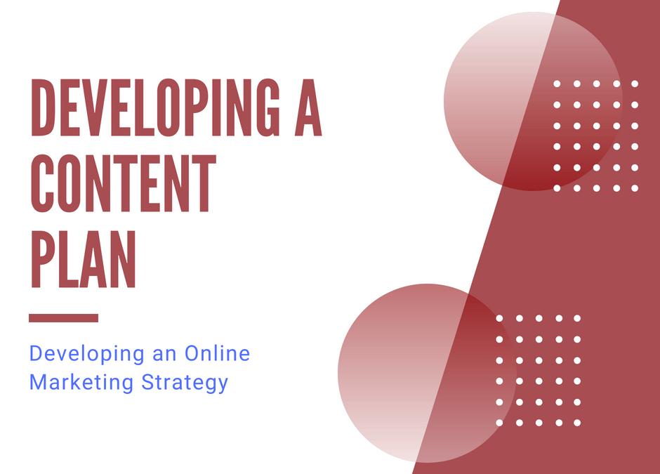 Developing a Content Pla