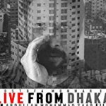 Live from Dhaka - Poster
