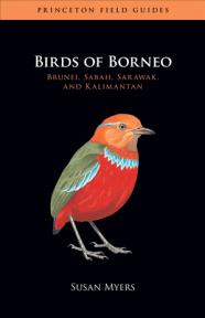 Birds of Borneo- Brunei, Sabah, Sarawak, and Kalimantan