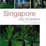 Singapore City Gardens - Gardens of Southeast Asia