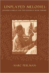 Unplayed Melodies 200x300 - Javanese Music & Performance