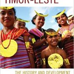 Timor Leste History and Development - New Releases on Timor-Leste