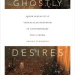 Ghostly Desires - LGBTQ Experiences in Southeast Asia