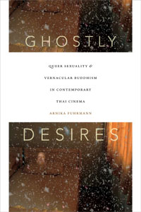 Ghostly Desires 200x300 - LGBTQ Experiences in Southeast Asia