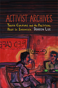 Indonesia Activist Archives 200x300 - New Releases on Indonesia