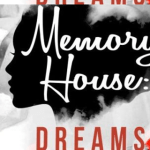 memhousedreams 1 - MemoryHouse: Dreams