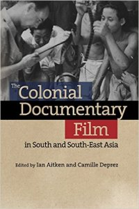Colonial Documentary SEAsia 200x300 - New Representations of Colonial SE Asia