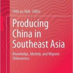 Producing China SEAsia - China and Southeast Asia