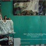 Still Lifes Vanishing City - The City of Yangon