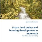 Urban Land Policy Surabaya  - Spotlight on Surabaya, Indonesia