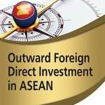 Outward FDI ASEAN - ISEAS New Releases: Economics in SE Asia