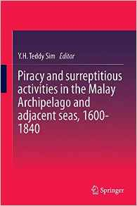 Piracy Malay Seas - New Releases on Maritime Indonesia