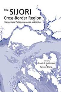 SIJORI Cross Border 201x300 - ISEAS New Releases: Economics in SE Asia