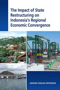 State Resturcturing Indonesia 199x300 - ISEAS New Releases: Economics in SE Asia