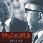 Liberalism Postcolony Philippines - New Releases from NUS Press