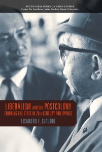 Liberalism Postcolony Philippines 201x300 - New Releases from NUS Press