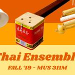 Fall '19 Course: Thai Ensemble