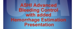 ASHI Advanced Bleeding Control Course - Wednesday, September 25, 2019